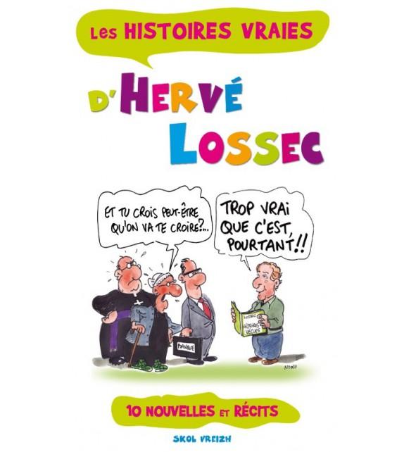 HISTOIRES VRAIES D'HERVÉ LOSSEC