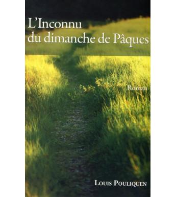 L'INCONNU DU DIMANCHE DE PÂQUES