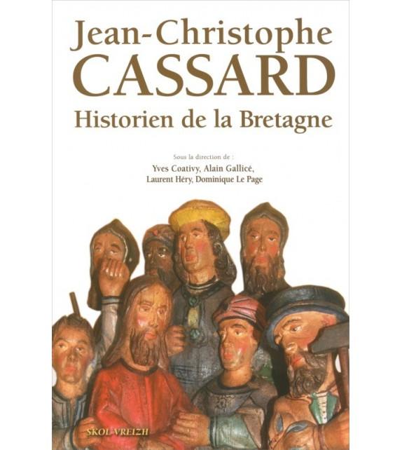 JEAN-CHRISTOPHE CASSARD, HISTORIEN DE BRETAGNE