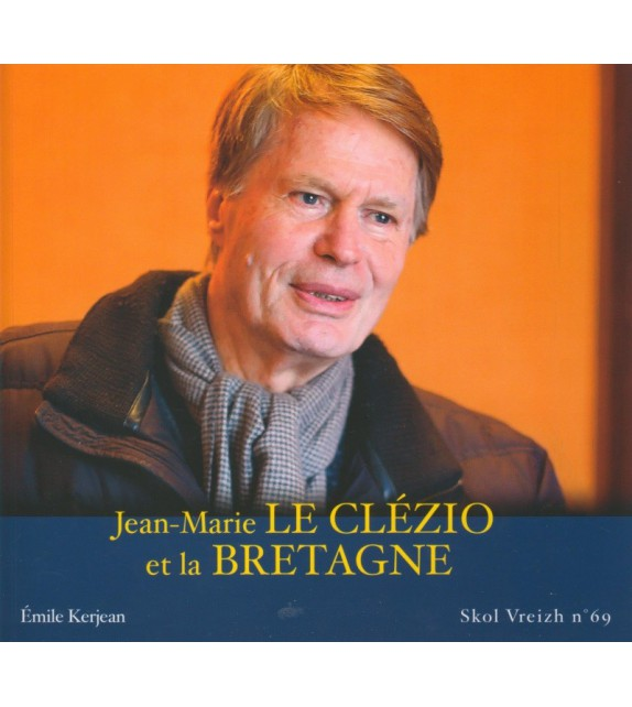 JEAN-MARIE LE CLEZIO ET LA BRETAGNE