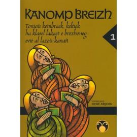 KANOMP BREIZH TOME 1- Tonioù keambraek, keltiek ha klazl lakaet e brezhoneg