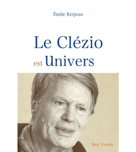 LE CLÉZIO EST UNIVERS