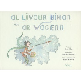 AL LIVOUR BIHAN HAG AR WAGENN (version en breton)