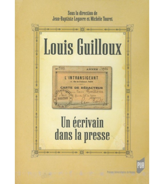 LOUIS GUILLOUX UN ÉCRIVAIN DANS LA PRESSE