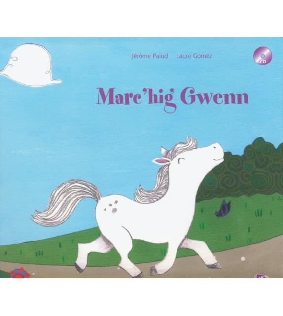 MARC'HIG GWENN - Livre + cd