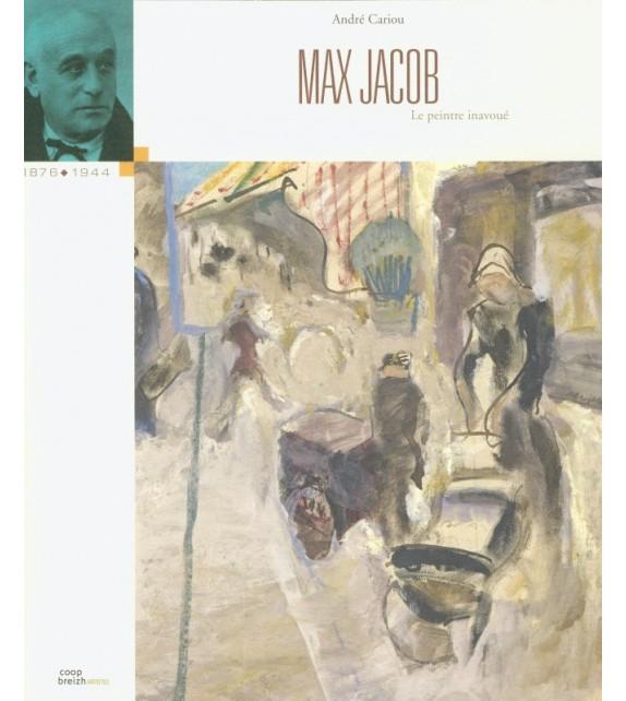 MAX JACOB LE PEINTRE INAVOUÉ