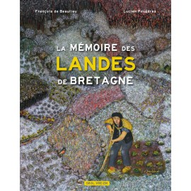 LA MÉMOIRE DES LANDES DE BRETAGNE