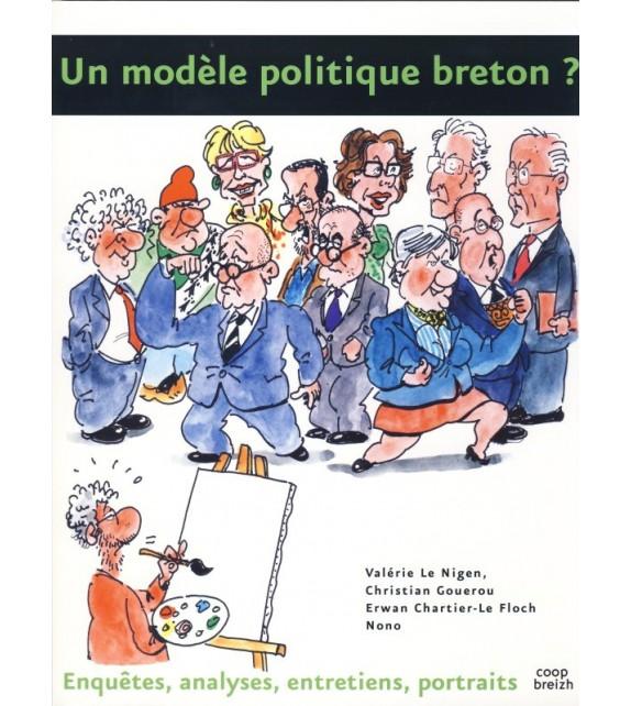 UN MODÈLE POLITIQUE BRETON ?