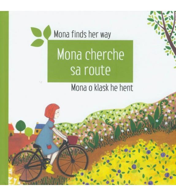 MONA CHERCHE SA ROUTE - MONA O KLASK HE HENT - MONA FINDS HER WAY