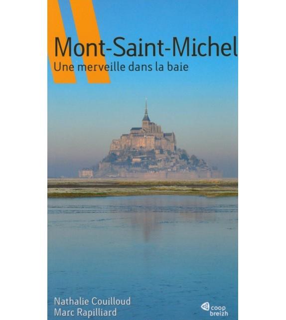 MONT-SAINT-MICHEL UNE MERVEILLE DANS LA BAIE