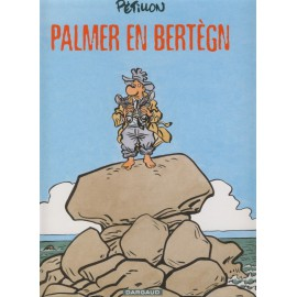 PALMER EN BERTÈGN (Version gallo)