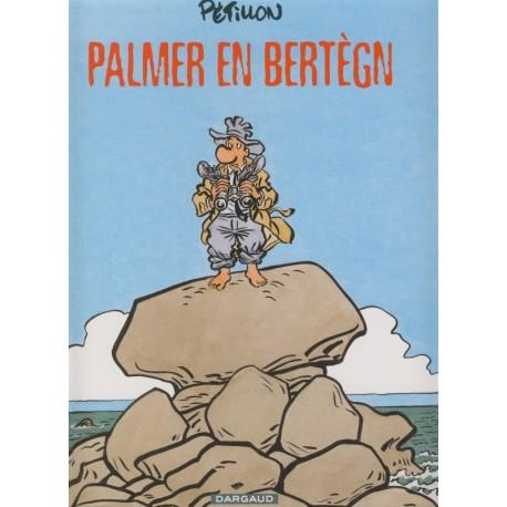 PALMER EN BERTÈGN (Version gallo)