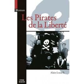 LES PIRATES DE LA LIBERTÉ