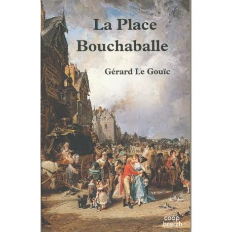 LA PLACE BOUCHABALLE