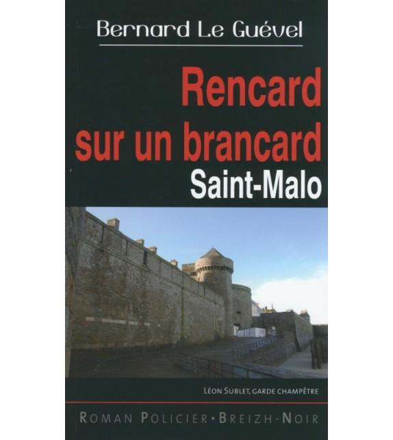 RENCARD SUR UN BRANCARD - SAINT-MALO