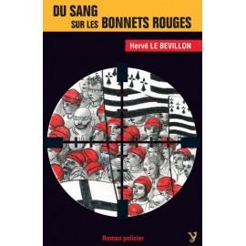 DU SANG SUR LES BONNETS ROUGES