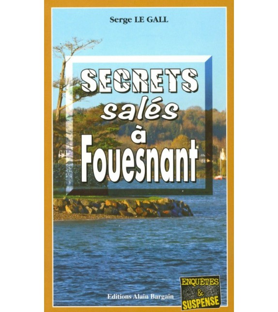 SECRETS SALÉS À FOUESNANT