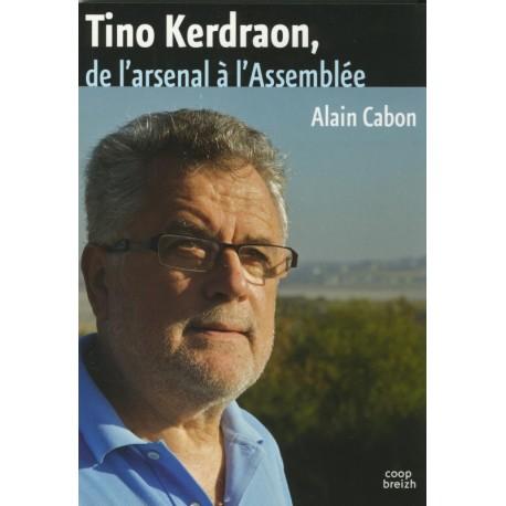 TINO KERDRAON - DE l'Arsenal à l'Assemblée.