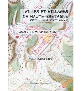 VILLES ET VILLAGES DE HAUTE-BRETAGNE XIeme - début XIVeme siècles