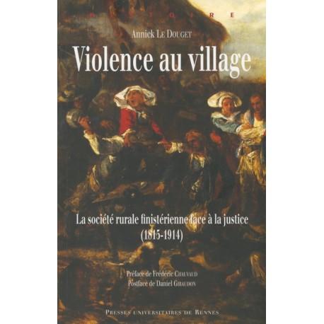 VIOLENCE AU VILLAGE (1815-1914)