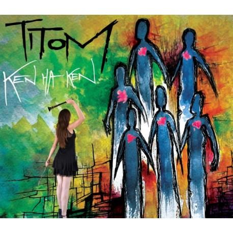 CD TITOM - KEN HA KEN