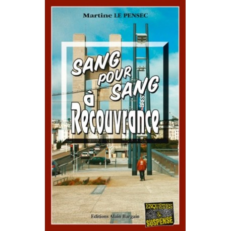 SANG POUR SANG À RECOUVRANCE