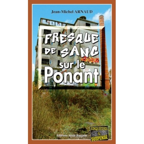 FRESQUE DE SANG SUR LE PONANT