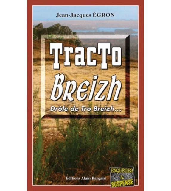 TRACTO BREIZH - Drôle de Tro Breizh