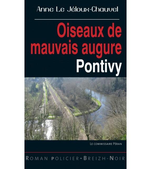 OISEAUX DE MAUVAIS AUGURE - PONTIVY