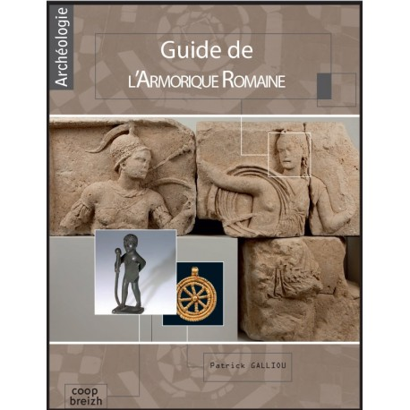 GUIDE DE L'ARMORIQUE ROMAINE