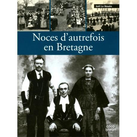NOCES D'AUTREFOIS EN BRETAGNE