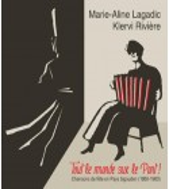CD MARIE-ALINE LAGADIC ET KLERVI RIVIÈRE - TOUT LE MONDE SUR LE PONT