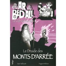 LE DRUIDE DES MONTS D'ARRÉE - Ar bed all ou le Club de l'Au-delà