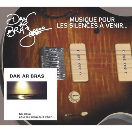 CD DAN AR BRAZ - MUSIQUE POUR LES SILENCES À VENIR
