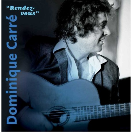 CD DOMINIQUE CARRÉ - RENDEZ-VOUS