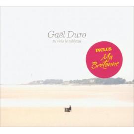 CD GAËL DURO - TU VOIS LE TABLEAU
