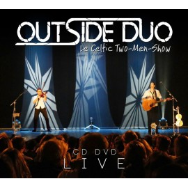 CD DVD OUTSIDE DUO - LE CELTIC TWO-MEN-SHOW