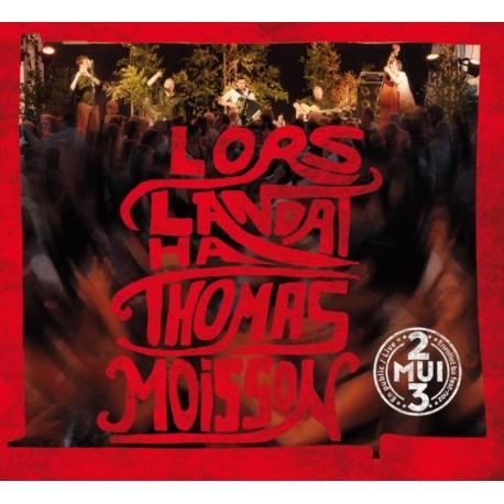 CD LORS LANDAT THOMAS MOISSON - EN PUBLIC