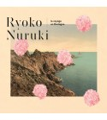 CD RYOKO NURUKI - LE VOYAGE EN BRETAGNE