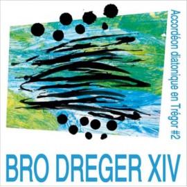 ACCORDÉON DIATONIQUE EN TRÉGOR VOLUME 2 - Bro Dreger XIV