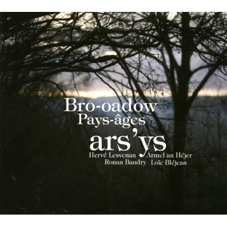 CD ARS'YS - BRO-OADOW/PAYS-ÂGES