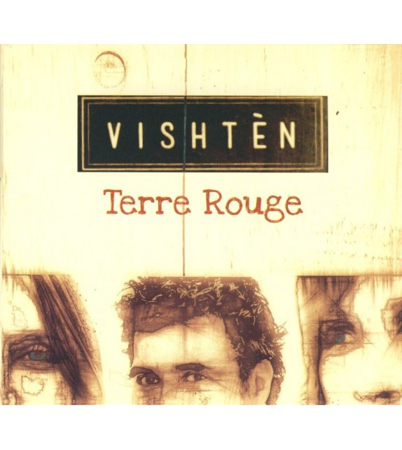CD VISHTEN - TERRE ROUGE