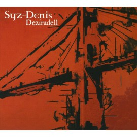 CD SYZ/DENIS - DEZIRADELL