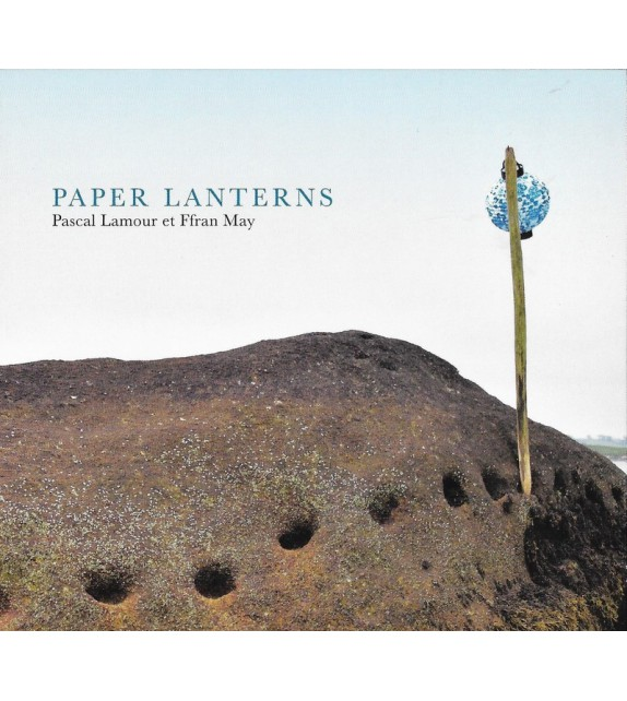CD PASCAL LAMOUR ET FFRAN MAY - PAPER LANTERNS