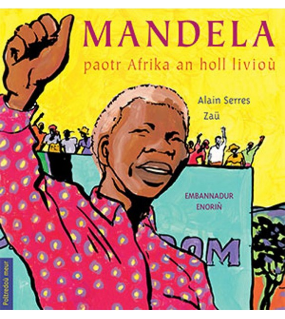 MANDELA PAOTR AFRIKA AN HOLL LIVIOÙ