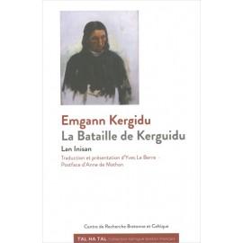 EMGANN KERGIDU - LA BATAILLE DE KERGUIDU
