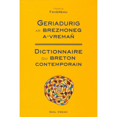 DICTIONNAIRE COMPACT DU BRETON CONTEMPORAIN