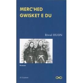 MERC'HED GWISKET E DU
