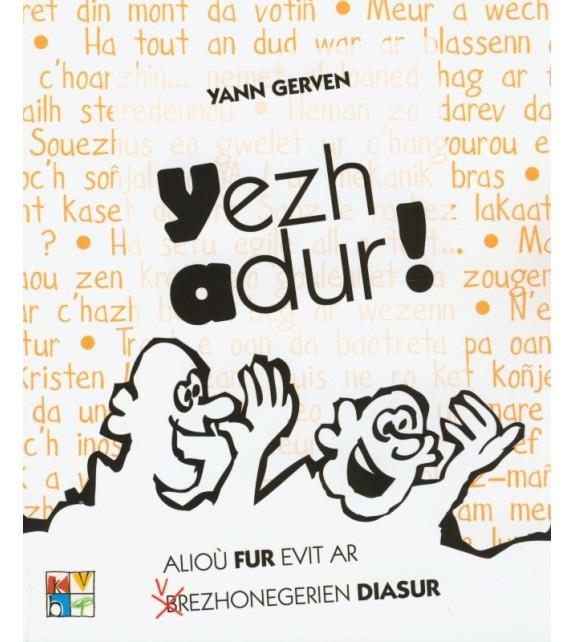 YEZHADUR !