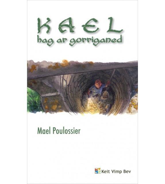 KAEL HAG AR GORRIGANED